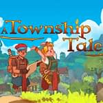 A Township Tale Review