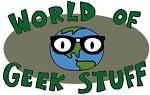World Of Geek Stuff